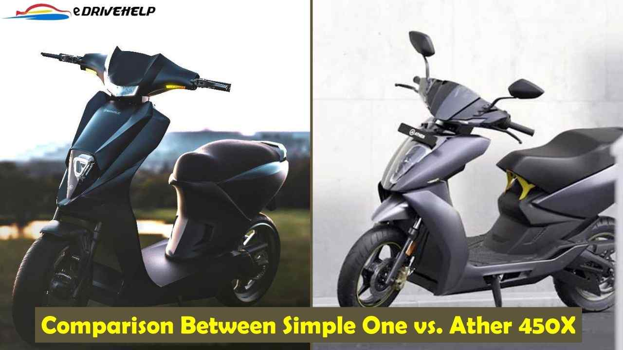 You are currently viewing Comparison Between Simple One vs Ather 450X 2021 in Detail
