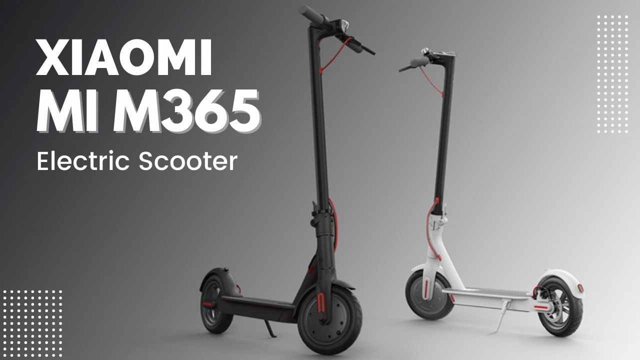 You are currently viewing Xiaomi M365 – Mi Electric Scooter Price in India, Check Battery & Speed