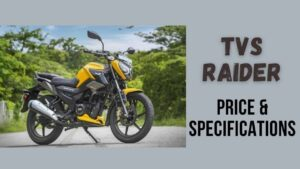 Read more about the article TVs Raider Price in India 2021 – Get the Full Features & Specifications