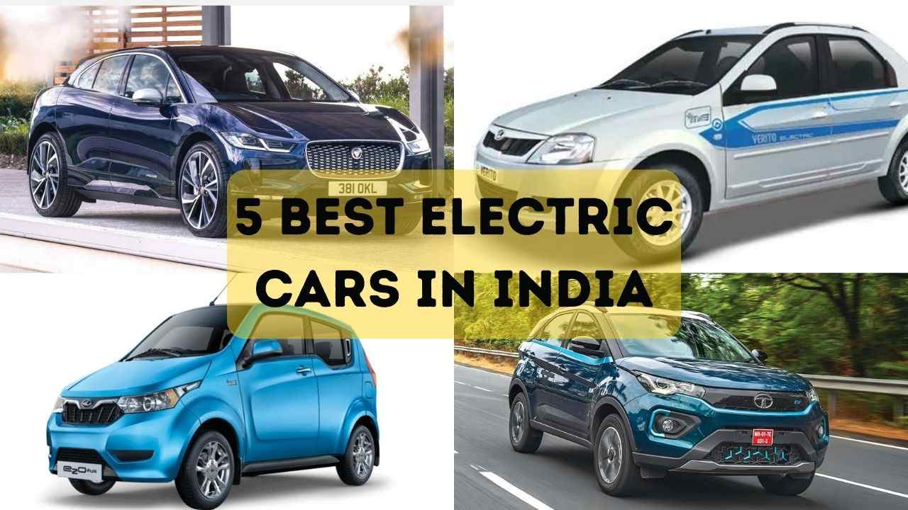 You are currently viewing 5 Best Electric Cars In India – भारत में सबसे सस्ती इलेक्ट्रिक कार कौनसी है